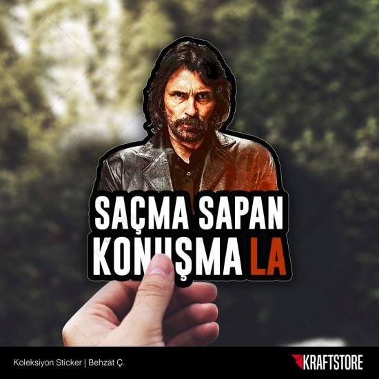Behzat Ç. Sticker